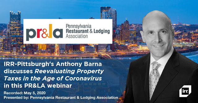 IRR-Pittsburgh's Anthony Barna discusses Reevaluating Property Taxes in the Age of Coronavirus in this PR&LA webinar